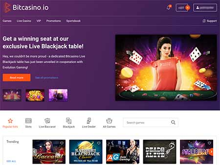 BitCasino.io lobby works quite fast and is crisp, clear and informative.