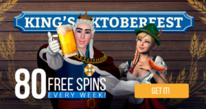 King Billy is giving out 80 free spins every week for Octoberfest!