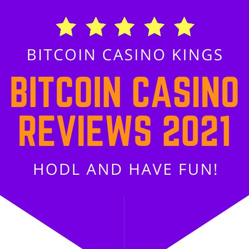 bitcoin casino reviews 2021