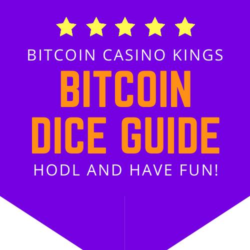 bitcoin dice guide